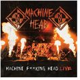 Machine Head - Machine F**king Head Live [2CD]