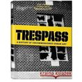 Trespass A history of uncommissioned urban art [opr. twarda]
